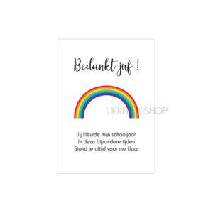 bedankt-juf-corona-schooljaar-covid-covid19-kaart-juffrouw-lerares-school-basisschool-kaartje-regenboog